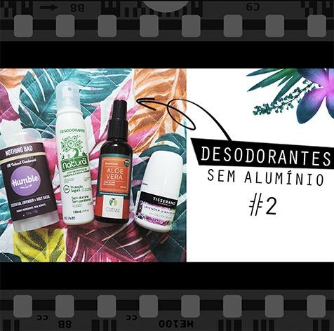 desodorantes sem aluminio 2